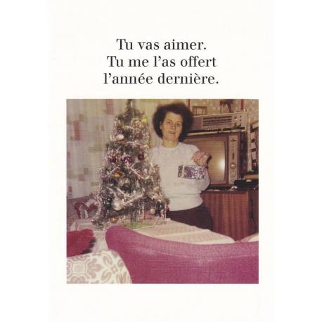 Carte humour Noël de Cath Tate - Tu me l'a offert l'année dernière.. - 10.5x15 cm