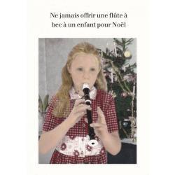 Carte humour Noël de Cath Tate - Ne jamais offrir une flûte... - 10.5x15 cm
