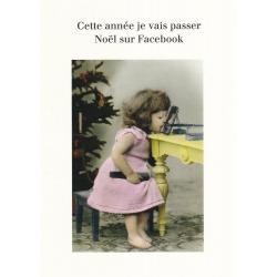 Carte humour Noël de Cath Tate - Cette année je vais passer Noël sur Facebook... - 10.5x15 cm