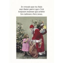 Carte humour Noël de Cath Tate - Je croyais que tu étais une dame... - 10.5x15 cm