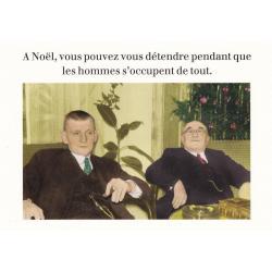 Carte humour Noël de Cath Tate - Les hommes s'occupent de tout ... - 10.5x15 cm