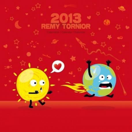 """Calendrier 2013 Rémy Tornior """"Amours torrides"""" 30x30 cm"""