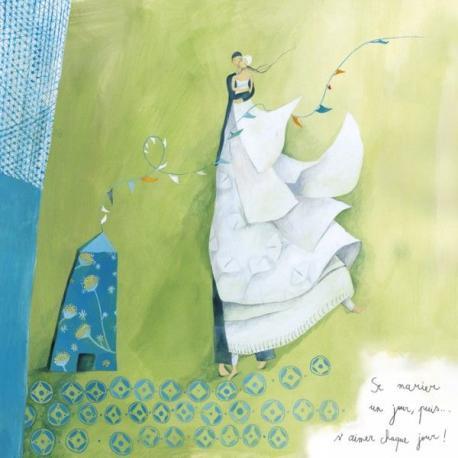 """Carte Anne-Sophie Rutsaert """"Se marier un jour, puis... s'aimer chaque jour !"""" 14x14 cm"""