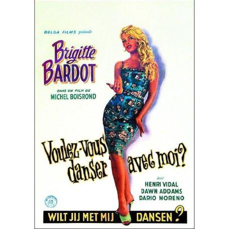 """Affiche Brigitte Bardot :"""" Voulez vous danser avec moi"""" - 35x55 cm"""