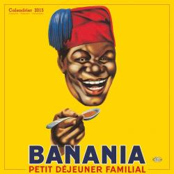 "Calendrier Clouet 2013 ""Banania Tête"" Format 30x30 cm"