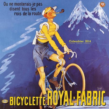 "Calendrier Clouet 2014 ""Bicyclette royal-fabric"" Format 30x30 cm"