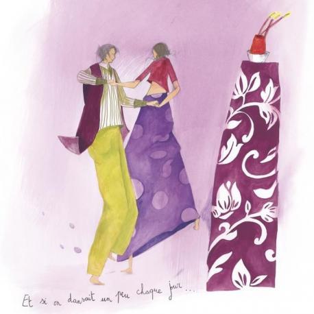 """Carte Anne-Sophie Rutsaert """"Et si on dansait un peu un peu chaque jour..."""" 14x14 cm"""