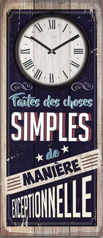 Pendule Citation : Faites des choses simples de manière exceptionnelle - 30x70 cm